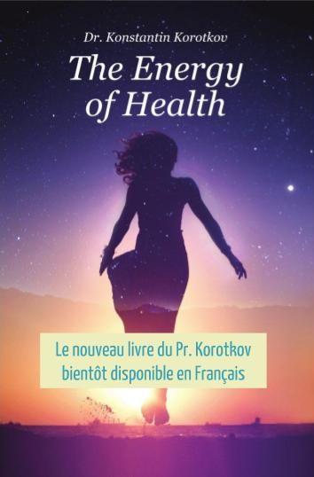 couverture-livre-the-energy-of-health-pr-konstantin-korotkov